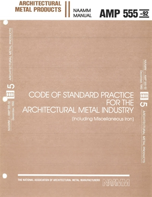 Code of Standard Practice For the Architectural Metal Industry