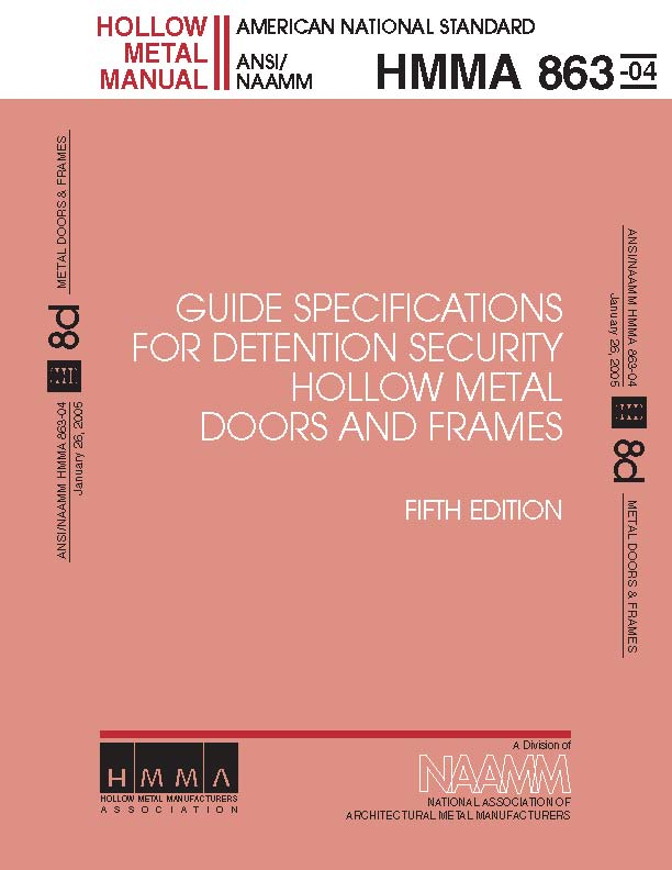 Guide Specifications For Detention Security Hollow Metal Doors & Frames