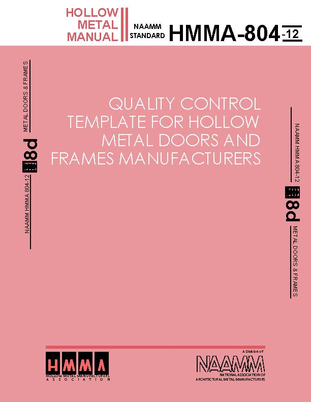 Quality Control Template For Hollow Metal Doors And Frames Manufacturers National Association Of Architectural Metal Manufacturers