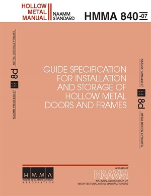 Guide Specifications For Installation and Storage of Hollow Metal Doors and Frames