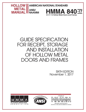 Guide Specifications For Receipt, Storage and Installation of Hollow Metal Doors and Frames