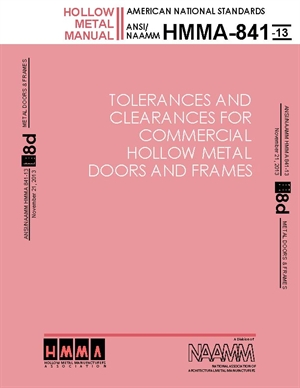 Tolerances and Clearances for Commercial Hollow Metal Doors and Frames