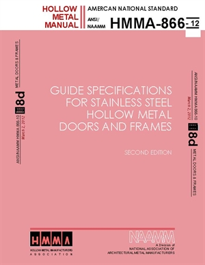 Guide Specifications for Stainless Steel Hollow Metal Doors and Frames