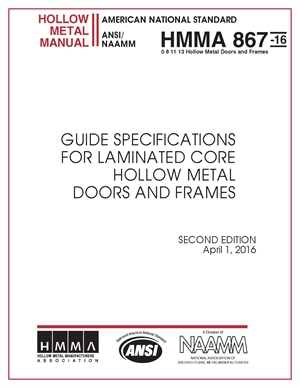 Guide Specifications for Commercial Laminated Core Hollow Metal Doors and Frames
