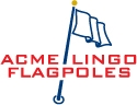 Acme/Lingo Flagpoles, LLC
